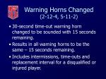 warning horns changed 2 12 4 5 11 2