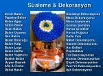 s sleme dekorasyon24