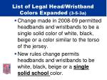 list of legal head wristband colors expanded 3 5 3a