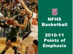 nfhs basketball 2010 11 points of emphasis