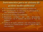 instrumentos para un sistema de gesti n medioambiental