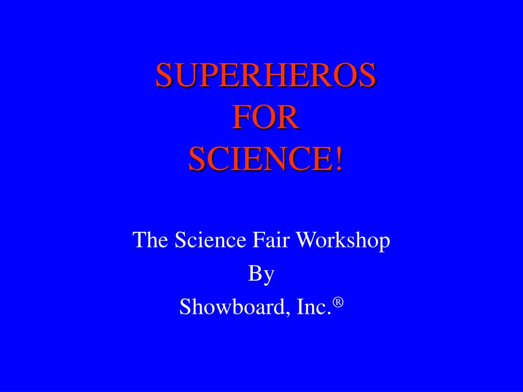superheros for science l.