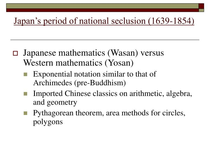Japan s period of national seclusion 1639 1854