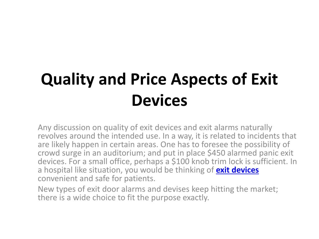 quality and price aspects of exit devices l.
