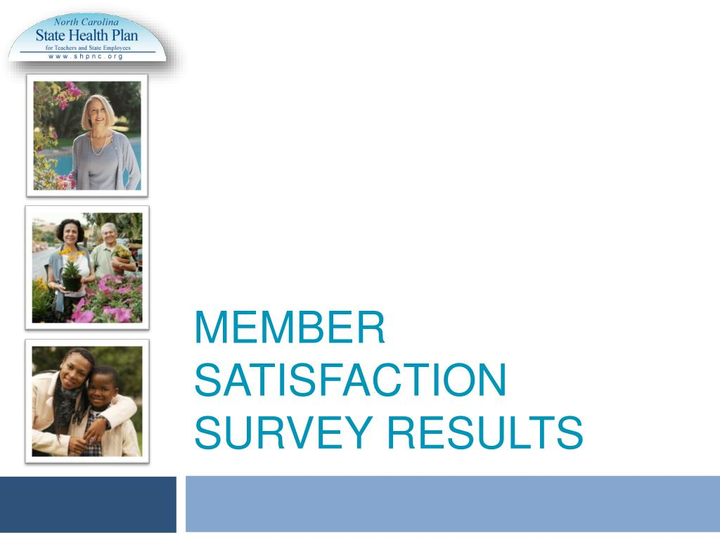 member satisfaction survey results l.