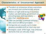 characteristics of unconcerned approach