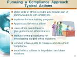 pursuing a compliance approach typical actions