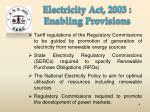 electricity act 2003 enabling provisions