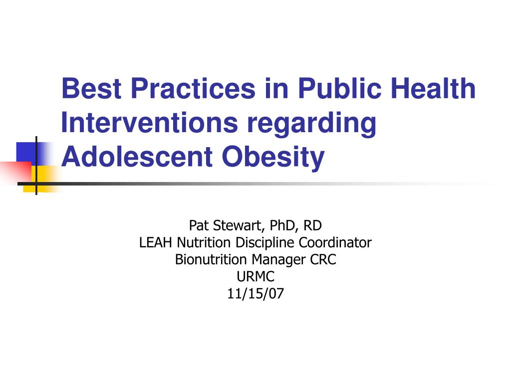 best practices in public health interventions regarding adolescent obesity l.