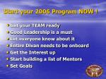 start your 2006 program now