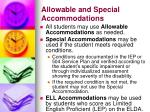 allowable and special accommodations4