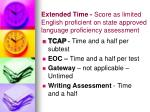 extended time score as limited english proficient on state approved language proficiency assessment