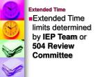 extended time