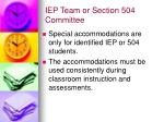 iep team or section 504 committee