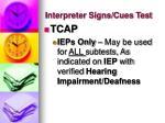 interpreter signs cues test