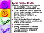 large print or braille