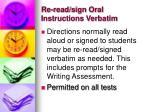 re read sign oral instructions verbatim
