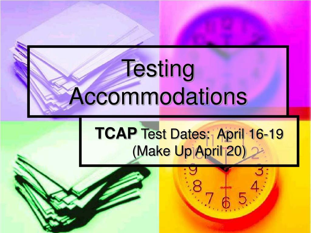 testing accommodations l.