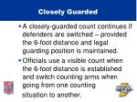 closely guarded32