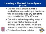 leaving a marked lane space 9 1 3d