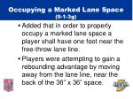 occupying a marked lane space 9 1 3g
