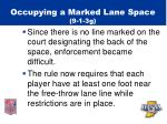 occupying a marked lane space 9 1 3g22