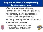 replay at state championship contests 2 2 1 note