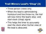 trail mirrors lead s chop 3