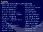 operators involved in cell broadcast