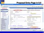 proposal entry page in 9 0