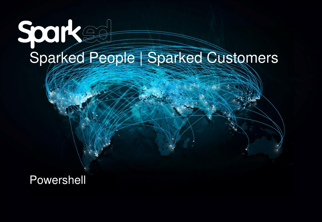sparked people sparked customers powershell l.