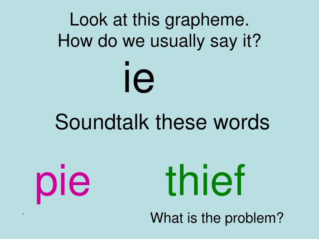 look at this grapheme how do we usually say it l.