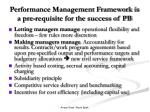 performance management framework is a pre requisite for the success of pb