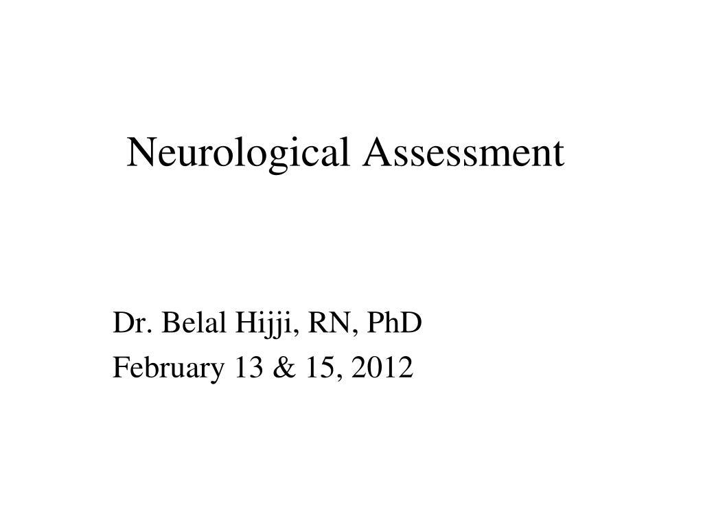neurological assessment l.