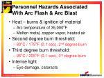 personnel hazards associated with arc flash arc blast