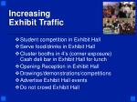 increasing exhibit traffic