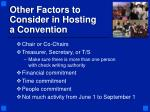 other factors to consider in hosting a convention