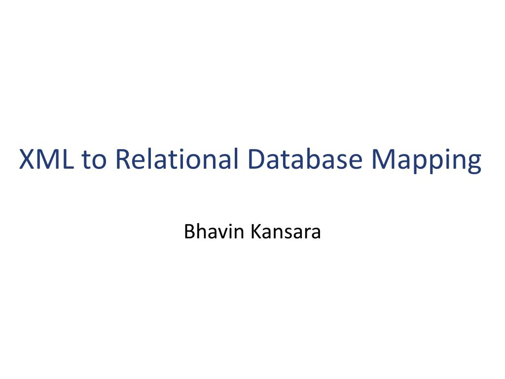 xml to relational database mapping l.