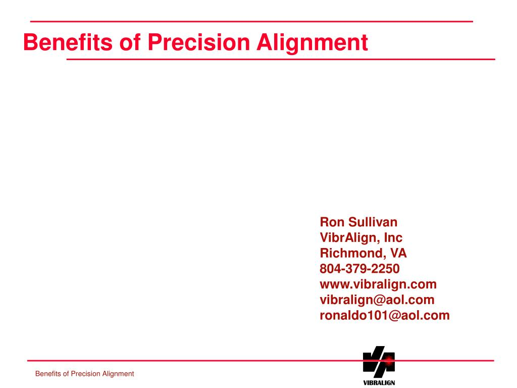 benefits of precision alignment l.