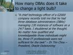 how many dbas does it take to change a light bulb