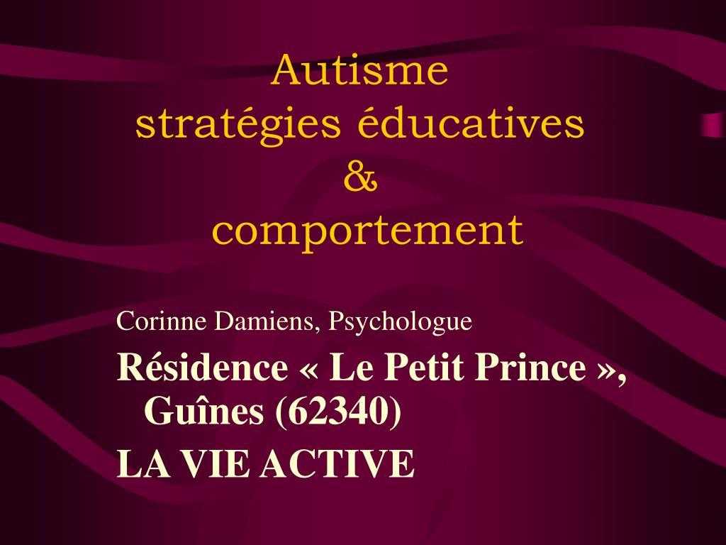 autisme strat gies ducatives comportement l.