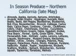 in season produce northern california late may