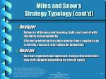 miles and snow s strategy typology cont d