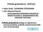 polityka gospodarcza definicje3