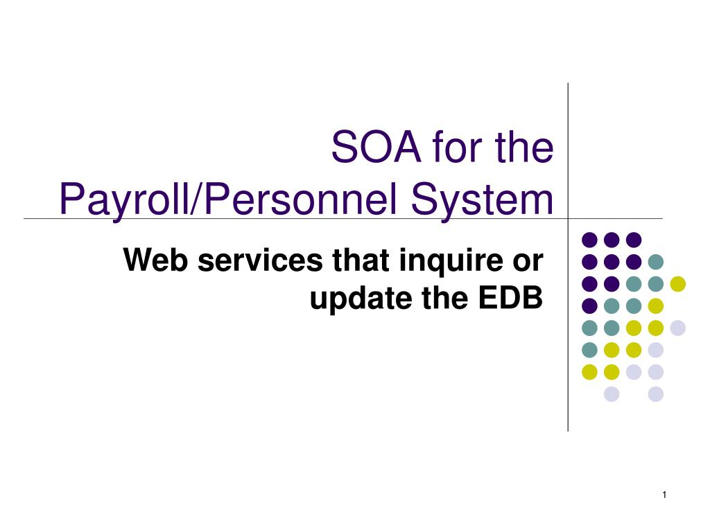 soa for the payroll personnel system l.
