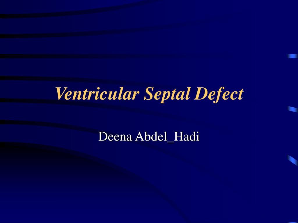 ventricular septal defect l.