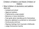 children of addicts and adults children of addicts36