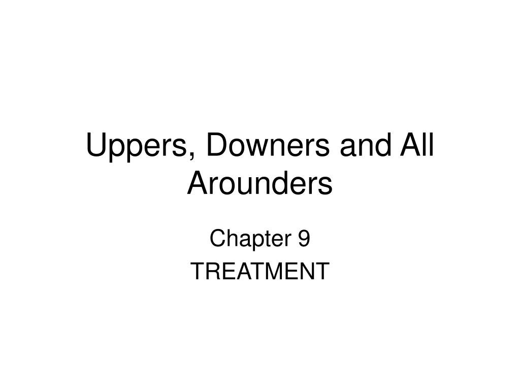 uppers downers and all arounders l.