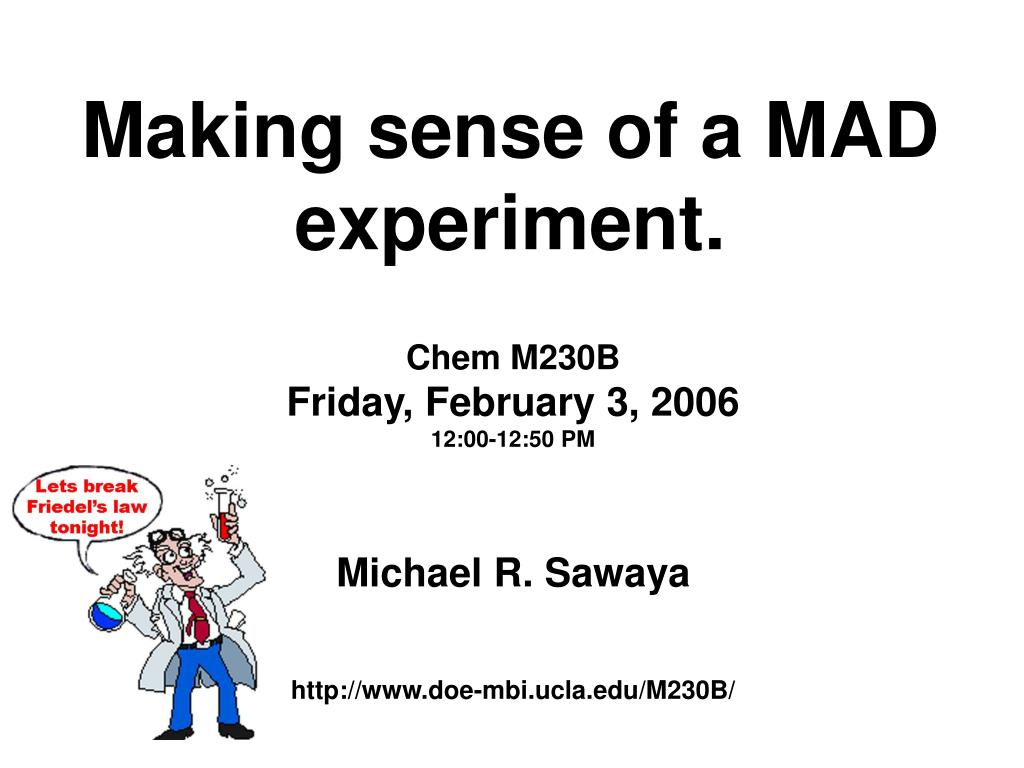 making sense of a mad experiment l.