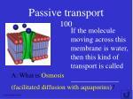 passive transport 100